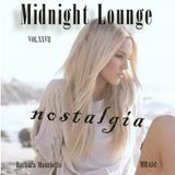 Midnight Lounge Vol.XXVII # Nostalgia