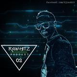 Rawhitz Podcast 02