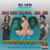 2014 Best Hip-Hop, Rap, R&B Overdose Mix Vol 1 -  Dj Leo| Nicki Minaj , Rich Gang, Bobby Shmurda