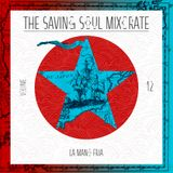 La Mano Fria - The Saving Soul Mixcrate Vol. 12