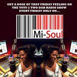 Tutu @ 2 / Mi-Soul Radio / Fri 2-4pm / 05.02.16