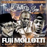 "Fuji Mollotti - ""Lik Fatha Lik Son"" Mixtape (feat Teese & Lil Dave)"