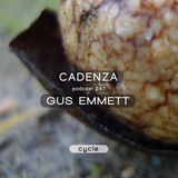 Cadenza Podcast | 247 - Gus Emmett (Cycle)