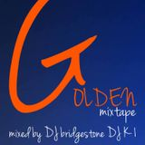 "Golden Mix Tape ""Back To Vinyl"" Mixed By DJ Bridgestone&DJ K-1"