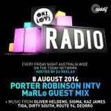 ONELOVE RADIO 8 AUGUST PORTER ROBINSON INTV MaRLo MIX