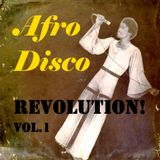 Afro Disco Revolution! Vol.1