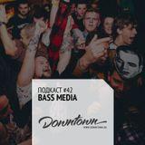 Подкаст #42: Bass Media