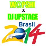 Wapshi&DjUpstage-Brasil2014