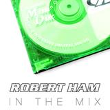 Robert Ham in the Mix - January '13