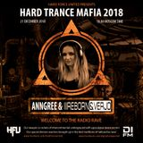 AnnGree & Re-Born & Verjo - Hard Trance Mafia 2018