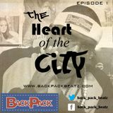 The Heart of The City Podcast Ep. 1