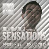 Dios Blanco - Sensations #7 (08.02.2012)