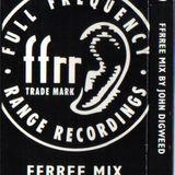 John Digweed - FFRRee Mix (1993)