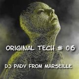 ORIGINAL TECH # 06 DJ PADY DE MARSEILLE POSCAST TECHNO NATIONS UNITED - Midnight Express fm ® 1st an