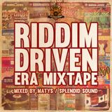 Riddim Driven Era Mixtape (2016)