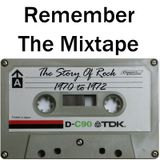 Remember The Mixtape: The Story Of Rock 1970 to 1972