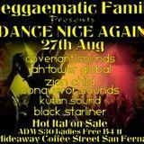 Black Starliner - Dance Nice Again V's Hideaway Nite Club Live Recording