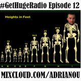 Adrianou's #GetHugeRadio Podcast 12