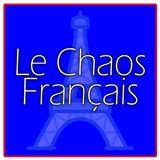 Le Chaos Francais - Mercoledì 11 Aprile 2018