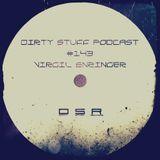 Virgil Enzinger - Dirty Stuff Podcast #143 (12.03.2019)