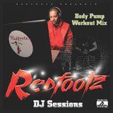 Redfootz DJ Sessions - Body Pump Workout Mix