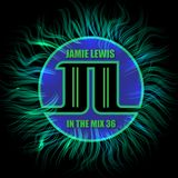Jamie Lewis In The Mix 36