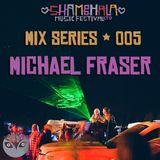 Shambhala 2014 Mix Series 005 - Michael Fraser