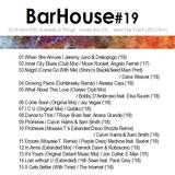 """"""" Bar House #19 Nov.2018 """""""