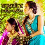 ANGELIYA INDIAN DANCE MELLO-T MICRO MIX VOL # 2