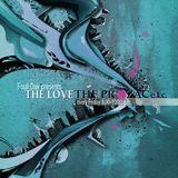 The Love, The Prozac e.t.c. 2014-11-21