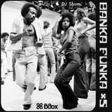DJ Shum - Banka Funka # 5