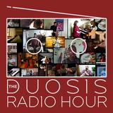 The Duosis Radio Hour 024