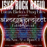 ISKC Radio - The Prog Files - Aumega Project Special - Monday, November 19th 2018