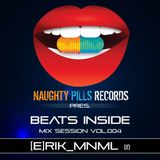 BEATS INSIDE Mix Session vol.004 - mixed by [e]rik_MnMl [Naughty Pills Records]