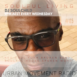 Soulful Living 2019 #5 - Soulchild (Wed 13 Feb 2019)