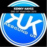 KENNY HAYES - END OF YEAR BOUNCE MIX 2018