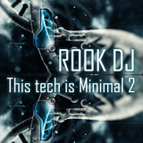 This Tech is Minimal Volume 2