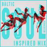 Baltic Soul Weekender Inspired Mix - Tanzvergnügen Vol. 102