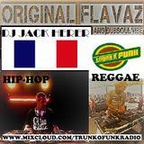 Original Flavaz On TrunkOfunk Radio #4 With DJ Jack Herer and Dubsoulvibe