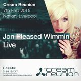 Jon Pleased Wimmin Live at Cream Reunion 7th Feb 2015