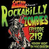 Episode 218 / Rockabilly Zombies