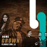 HOME GROWN FLAVAZ VOL.2