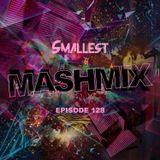 MashMix Episode 128