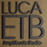 Luca ETB - Enjoy The Beat #67 @Amplitude Radio
