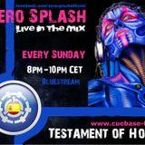 Zero Splash - Testament of House (Cuebase fm Live Radio Boadcast (3 Hours Set)