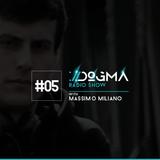 05 DOGMA Radio Show presents Massimo MilianO
