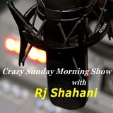 Crazy Sunday Morning Show with Rj Shahani on 3rd May, 2015