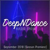 DeepNDance Episode 066 @ Melody of Sound (GR) [28/09/18] (Season 5 Premiere)