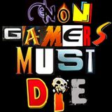 NON-Gamers must DIE! 3η εκπομπή