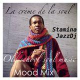 La crème de la soul - Old school soul music : mood mix